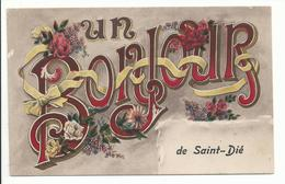 SAINT DIE (88) Un Bonjour - Saint Die