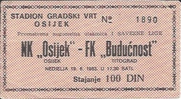 Sport Ticket UL000515 - Football (Soccer / Calcio) Osijek Vs Buducnost Titograd Podgorica: 1983-06-19 - Tickets D'entrée