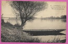 37 LANGEAIS La Loire Et Le Pont ( Barque ) Env De Chinon Tours - Langeais
