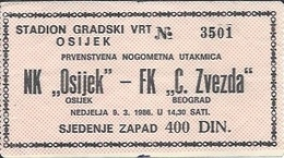 Sport Ticket UL000516 - Football (Soccer / Calcio) Osijek Vs Crvena Zvezda (Red Star Belgrade): 1986-03-09 - Tickets D'entrée