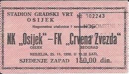 Sport Ticket UL000522 - Football (Soccer / Calcio) Osijek Vs Crvena Zvezda (Red Star Belgrade): 1990-11-25 - Tickets D'entrée