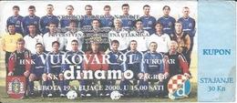 Sport Ticket UL000525 - Football (Soccer / Calcio) Vukovar '91 Vs Dinamo Zagreb: 2000-02-19 - Tickets D'entrée