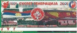 Sport Ticket UL000529 - Football (Soccer / Calcio) Crvena Zvezda (Red Star Belgrade): 2001-05-29 - Tickets D'entrée