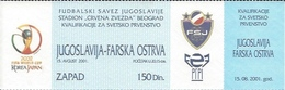 Sport Ticket UL000530 - Football (Soccer / Calcio) Yugoslavia Vs Faroe Islands: 2001-08-15 - Match Tickets