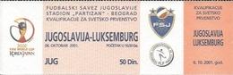Sport Ticket UL000532 - Football (Soccer / Calcio) Yugoslavia Vs Luxembourg: 2001-10-06 - Tickets D'entrée