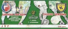 Sport Ticket UL000535 - Football (Soccer / Calcio) Crvena Zvezda (Red Star Belgrade) Vs Chievo Verona: 2002-09-19 - Tickets D'entrée