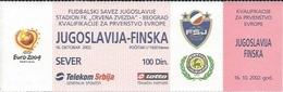 Sport Ticket UL000537 - Football (Soccer / Calcio) Yugoslavia Vs Finland: 2002-10-16 - Tickets D'entrée