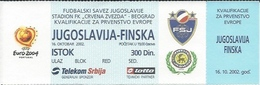 Sport Ticket UL000538 - Football (Soccer / Calcio) Yugoslavia Vs Finland: 2002-10-16 - Tickets D'entrée