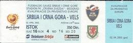Sport Ticket UL000539 - Football (Soccer / Calcio) Serbia & Montenegro Vs Wales: 2003-04-02 - Tickets D'entrée