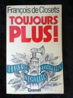 François De Closets: Toujours Plus!/ Editions Grasset, 1982 - Bücher, Zeitschriften, Comics