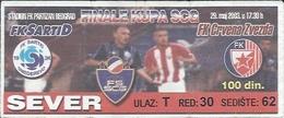 Sport Ticket UL000541 - Football (Soccer / Calcio) Crvena Zvezda (Red Star Belgrade) Vs Sartid Smederevo: 2003-05-29 - Tickets D'entrée