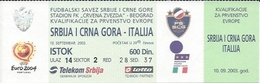 Sport Ticket UL000543 - Football (Soccer / Calcio) Serbia & Montenegro Vs Italy: 2003-09-10 - Tickets D'entrée