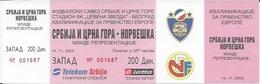 Sport Ticket UL000545 - Football (Soccer / Calcio) Serbia & Montenegro Vs Norway: 2003-11-14 - Tickets D'entrée