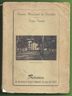 Torres Vedras - Relatório Da Gerência Desta Câmara No Ano De 1957 - Bücher, Zeitschriften, Comics