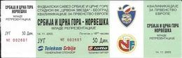 Sport Ticket UL000548 - Football (Soccer / Calcio) Serbia & Montenegro Vs Norway: 2003-11-14 - Tickets D'entrée