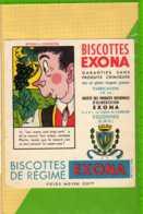 BUVARD & Blotting Paper :  Biscottes EXONA  Supra Legeres  Les Raisins Sont Trop Verts - Biscottes