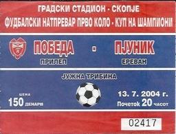 Sport Ticket UL000554 - Football (Soccer / Calcio) Pobeda Prilep Vs Pyunik Yerevan: 2004-07-13 - Match Tickets