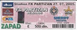 Sport Ticket UL000558 - Football (Soccer / Calcio) Partizan Belgrade Vs Sheriff Tiraspol: 2005-07-27 - Tickets D'entrée