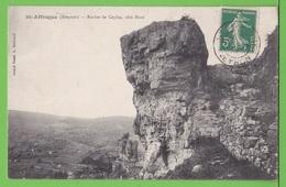 SAINT AFFRIQUE / ROCHER DE CAYLUS / COTE NORD..../  Carte écrite En 1912 - Saint Affrique