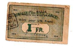 Compagnie Des Mines D'Aniche - Un Franc-voir état - Handelskammer