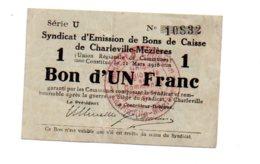 Bons De Caisse De Charleville Mézière - 10832 - Un Franc-voir état - Chambre De Commerce