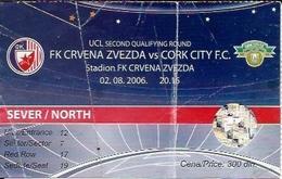 Sport Ticket UL000564 - Football (Soccer / Calcio) Crvena Zvezda (Red Star Belgrade) Vs Cork City: 2006-08-02 - Tickets D'entrée