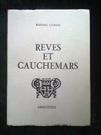 Bernard Laureau: Rêves Et Cauchemars/ Editions Caractères, 1982 - Poésie