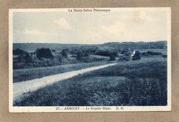 CPA - ARBECEY (70) - Aspect Du Gravier Blanc Route D'accès Au Bourg En 1933 - Autres Communes