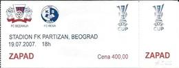 Sport Ticket UL000566 - Football (Soccer / Calcio) Bezanija Belgrade Vs Besa Kavajë: 2007-07-19 - Tickets D'entrée