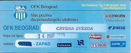 Sport Ticket UL000568 - Football (Soccer / Calcio) OFK Beograd Vs Crvena Zvezda (Red Star Belgrade): 2009-03-14 - Tickets D'entrée