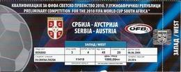 Sport Ticket UL000569 - Football (Soccer / Calcio) Serbia Vs Austria: 2009-06-06 - Tickets D'entrée