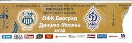 Sport Ticket UL000572 - Football (Soccer / Calcio) OFK Beograd Vs Dinamo Moskva (Dynamo Moscow): 2011-09-03 - Tickets D'entrée