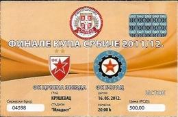 Sport Ticket UL000574 - Football (Soccer / Calcio) Crvena Zvezda (Red Star Belgrade) Vs Borac Cacak: 2012-05-16 - Tickets D'entrée