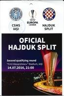 Sport Ticket UL000577 - Football (Soccer / Calcio) CSMS Iași (Iasi) Vs Hajduk Split: 2016-07-14 - Tickets D'entrée