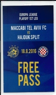 Sport Ticket UL000578 - Football (Soccer / Calcio) Maccabi Tel Aviv Vs Hajduk Split: 2016-08-18 - Tickets D'entrée