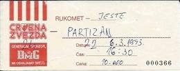 Sport Ticket UL000600 - Handball Crvena Zvezda (Red Star Belgrade) Vs Partizan Belgrade 1993-03-06 - Tickets D'entrée