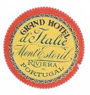Portugal Etiquette Valise Rare Grand Hotel D' Italie Monte Estoril Luggage Label - Etiquettes D'hotels
