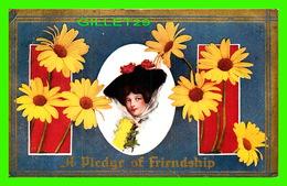 FLEURS - FLOWERS - YELLOW MARGUERITE - A PLEDGE OF FRIENDSHIP - CIRCULÉE EN 1910 - - Fleurs