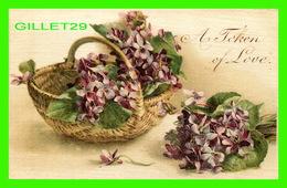 FLEURS - FLOWERS - A BASKET OF FLOWERS - A TOKEN OF LOVE -  WRITTEN - - Fleurs