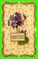 FLEURS - FLOWERS - GREETING - TRAVEL IN 1911 - CHROMO EMBOSSED - - Fleurs