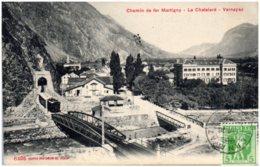 VD Le Chemin De Fer Martigny - Le Chatelard - Vernayaz - VD Vaud