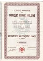 T 5 /N=39 ) Actions & Titres Société Anonyme Fabriques Réunies Orléans1951 - Altri