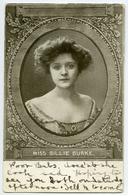 ACTRESS : MISS BILLIE BURKE / POSTMARK - WISBECH ST MARY (SINGLE CIRCLE) / ADDRESS - WALPOLE ST PETER - Theatre