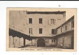 CPA 69 Thizy Institution Jeanne D'arc Cour Intérieure Coll Mathé écrite - Thizy