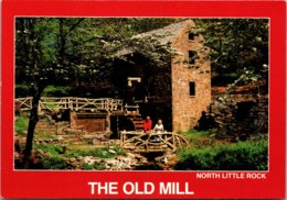 Arkansas North Little Rock The Old Mill - North Lillte Rock