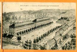 CAL1306, Belfort, Caserne Friederichs ( 35e D'Infanterie), Circulée 1914 Sous Enveloppe - Casernes