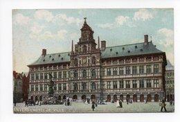 Belgique: Anvers, Antwerpen, L'Hotel De Ville (19-408) - Antwerpen