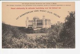 Het Sanatorium Van Mont-sur-Meuse - Profondeville