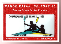 SUPER PIN'S CANOE-KAYAK : CHAMPIONNATS De FRANCE 91 à BELFORT, Porcelaine De LIMOGE, 2,5X1,3cm - Canoeing, Kayak