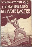 Les Naufragés De La Voie Lactée Par Maurice Lionel - Voyages Et Aventures N°293 - Antes De 1950